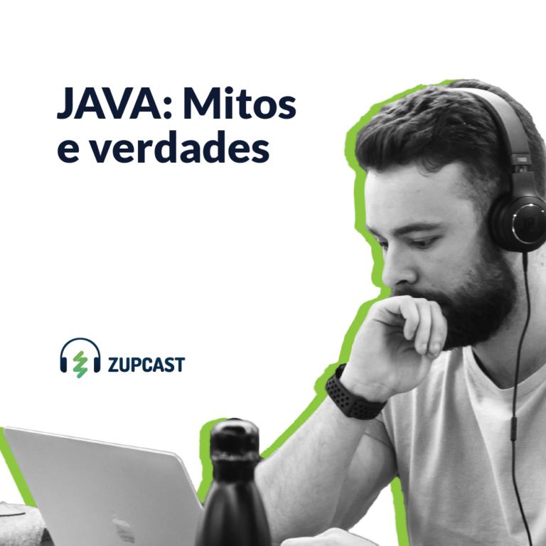 Zupcast: JAVA Mitos e verdades