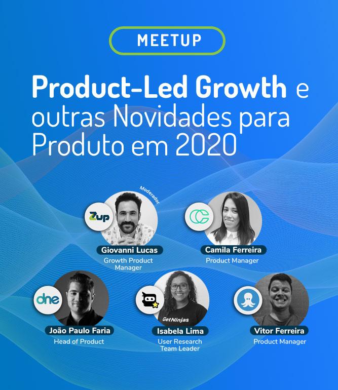 7° GM: Product-Led Growth e outras Novidades para Produto