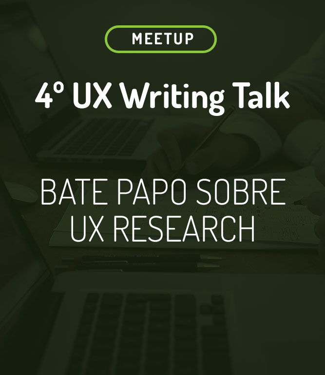 4º Meetup UX Writing