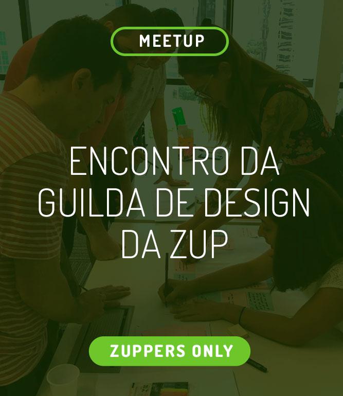 Encontro da Guilda de Design da Zup