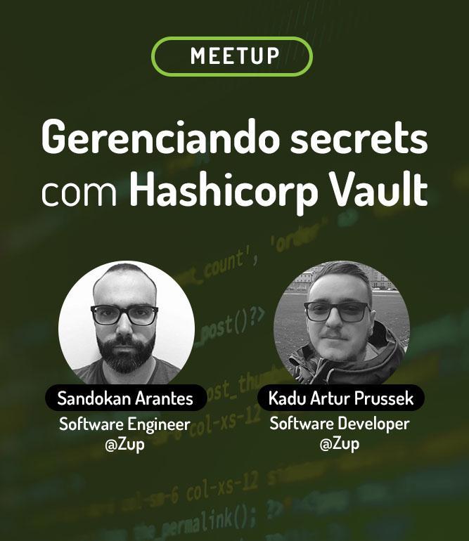 Gerenciando secrets com Hashicorp Vault