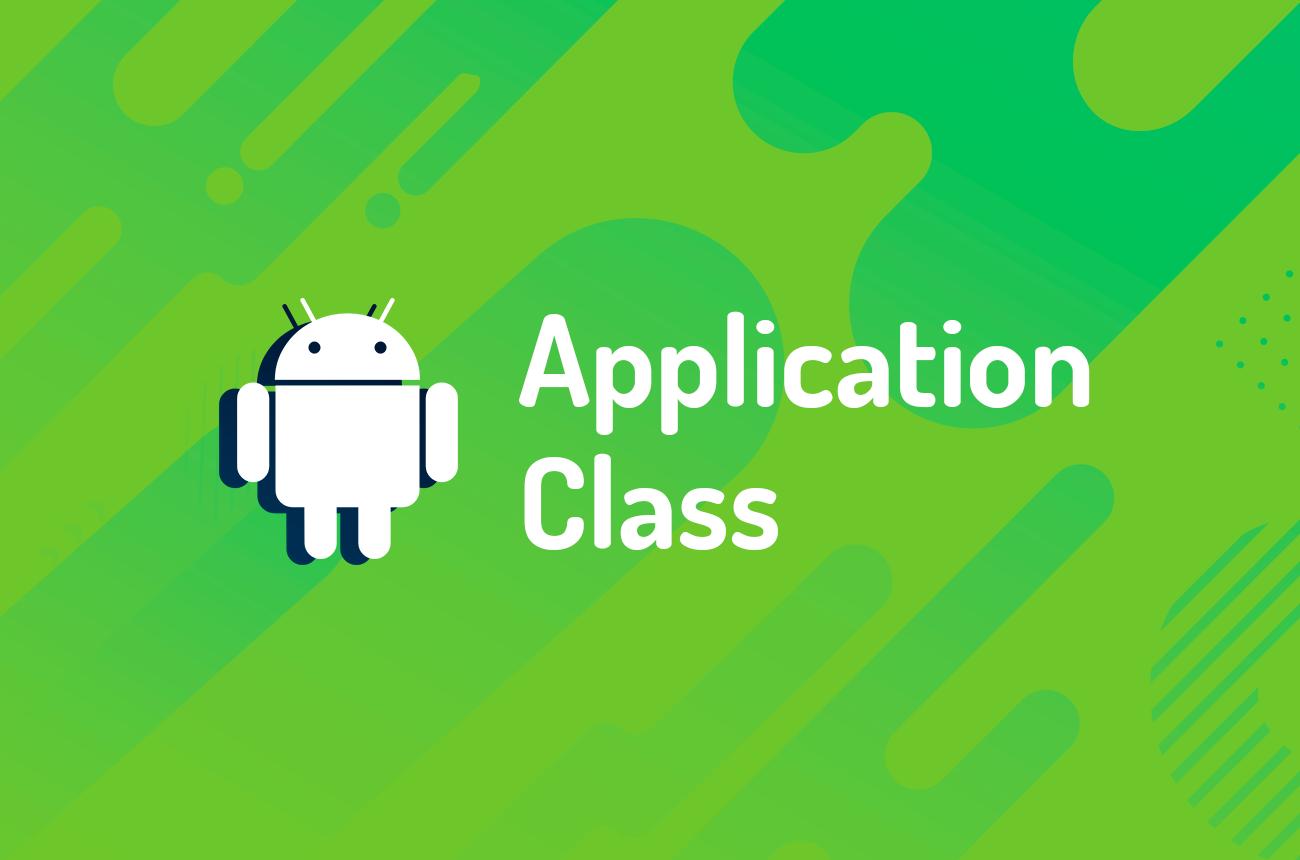 Application Class no Android: como utilizar
