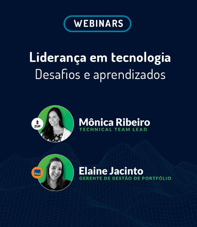 Webinar: Liderança em tecnologia – desafios e aprendizados