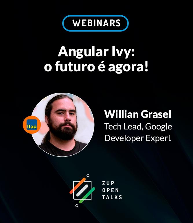 Zup Open Talks: Angular Ivy – O futuro é agora!