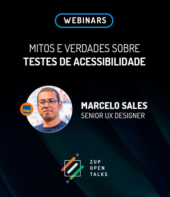 Zup Open Talks: Mitos e Verdades sobre Testes de Acessibilidade
