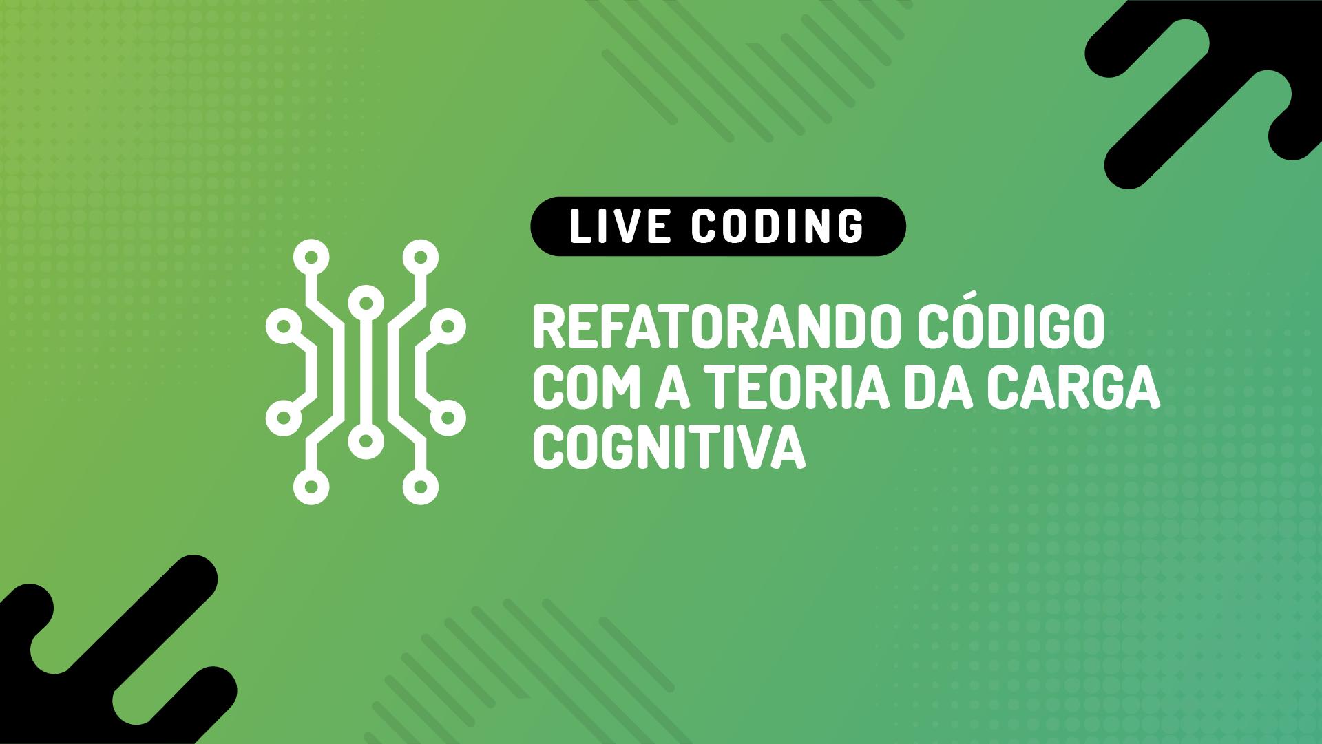 Live Coding: refatorando código