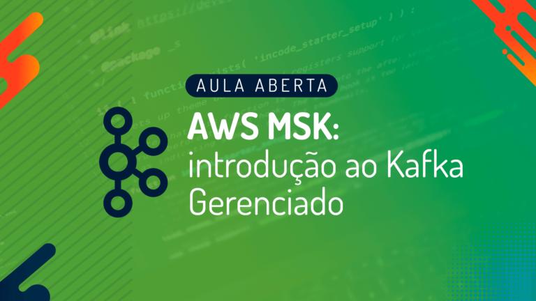 Webinar: AWS MSK