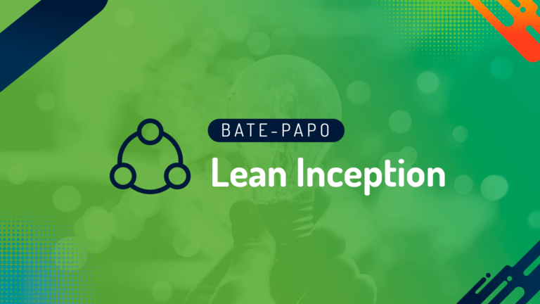 Webinar: Lean Inception com Paulo Caroli