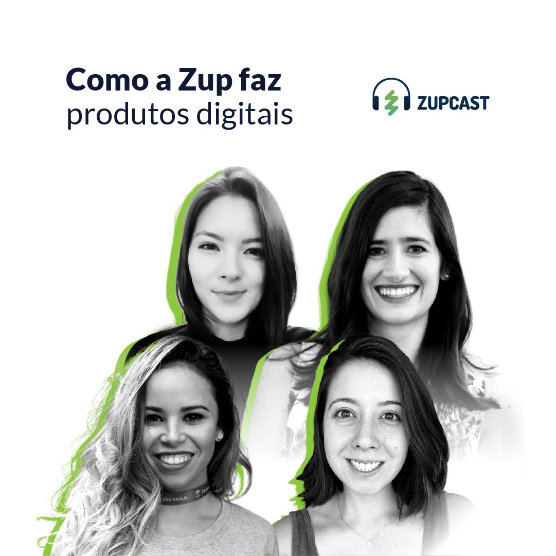 #20 Como a Zup faz produtos digitais ? ft. Faz o que pode