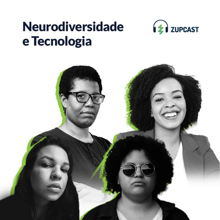 capa do zupcast Neurodiversidade e Tecnologia