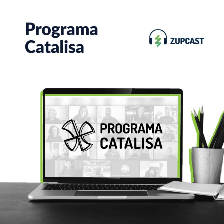Capa podcast Programa Catalisa