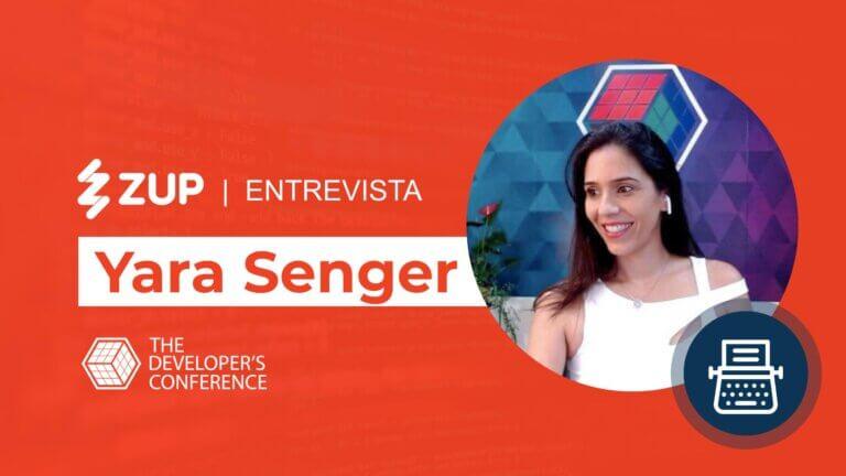 Capa do artigo com uma entrevista com Yara Senger do evento The Developers Conference ou TDC