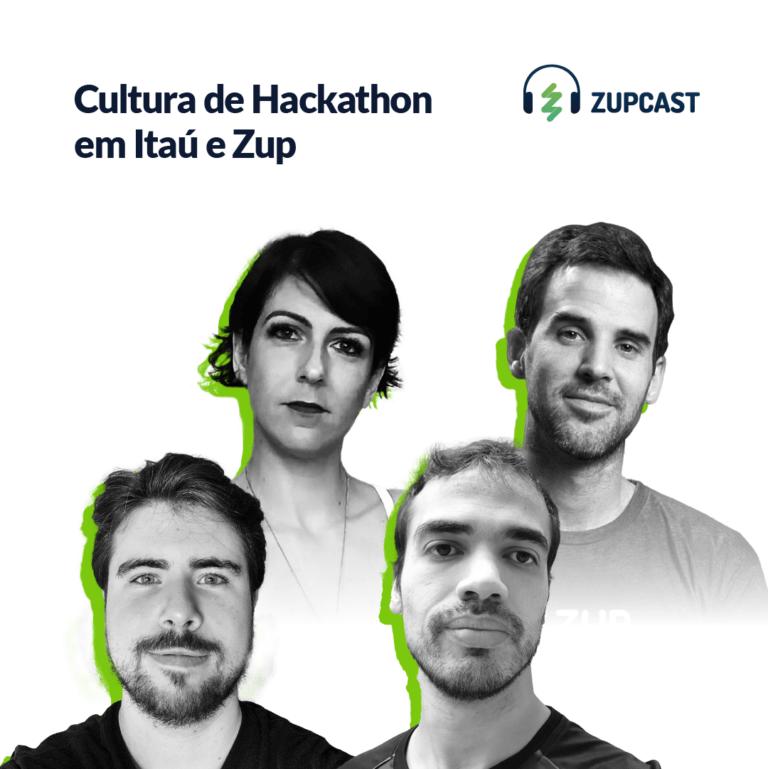 capa do Zupcast Cultura de hackathon Itau e Zup com a foto das quatro pessoas que participaram