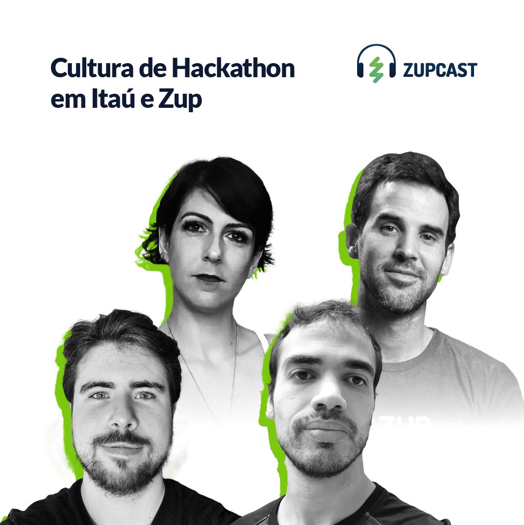 Cultura de Hackathon em Itaú e Zup