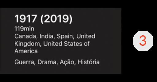 Imagem de uma parte da tela do aplicativo de streaming, mais especificamente o container 3, que mostra as especificações do filme: título (1917), países de origem (Canadá, Índia, Espanha, Reino Unido, Estados Unidos) e gêneros (Guerra, Drama, Ação, História).